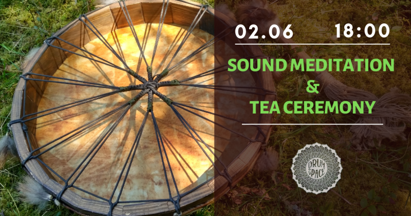 Sound Meditation & Tea Ceremony — 2 июня в лесу