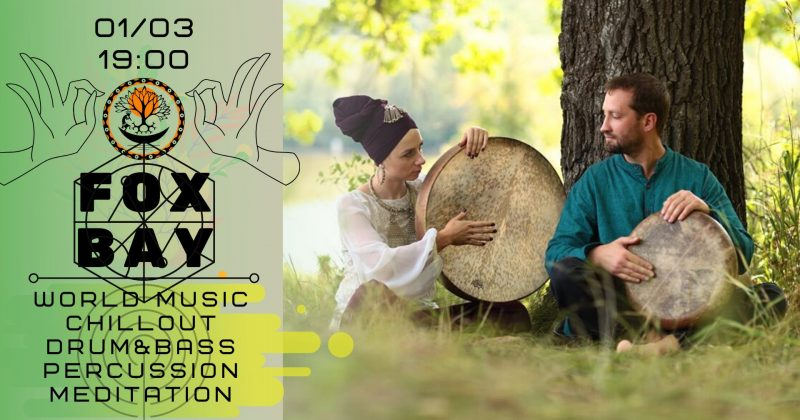 FOX BAY: Spring! Ethnic drums party in Shaman Space